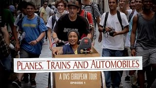 DVS Planes, Trains, And Automobiles Episode 1 - TransWorld SKATEboarding