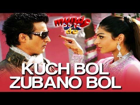 Kuch Bol Zubaan Bol - Munde UK De | Jimmy Shergill & Neeru Bajwa...