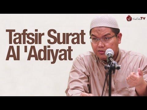 Kultum Subuh: Tafsir Surat Al 'Adiyat - Ustadz Firanda Andirja, MA.