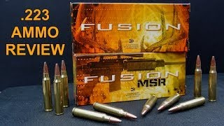 AMMO REVIEW:  .223 62 gr FEDERAL FUSION and FUSION MSR