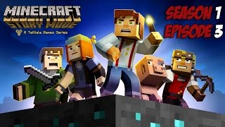 Minecraft Story Mode - Season 1 - Episode 3 - Game Movie