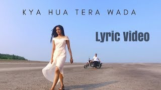 download lagu Kya Hua Tera Wada   Unplugged Cover  gratis