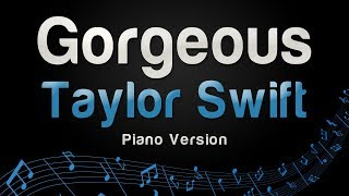 Taylor Swift - Gorgeous (Piano Version)