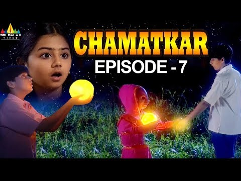 Chamatkar | Indian TV Hindi Serial Episode - 7 | Sri Balaji Video