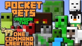 POCKET PETS V.2 | 1.9/1.10 One Command Block Creation: Minecraft
