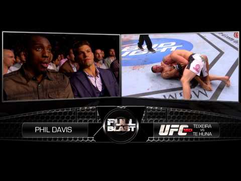 UFC Full Blast: Phil Davis on Teixeira vs. TeHuna
