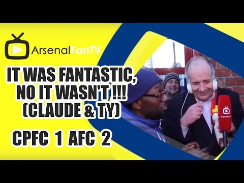 It Was Fantastic, No It Wasn't !!! (Claude & TY) - Crystal Palace 1 Arsenal 2