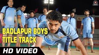 Badlapur Boys Video Song from Badlapur Boys