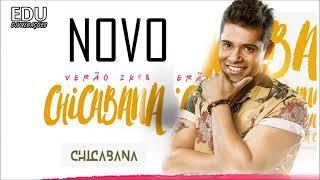 Chicabana _ Músicas Nova 2018