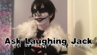Ask Laughing Jack