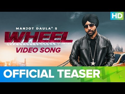 Wheel - Official Video Song Teaser | Manjot Daula | Sunny Jandu