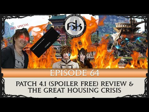 [FFXIV] Patch 4.1 Review & The Shirogane Housing Crisis | SoH | Episode 64