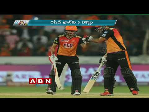 IPL 2018, SRH Vs KXIP In Hyderabad Highlights