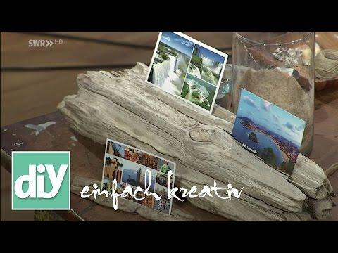 Urlaubserinnerungen mit Treibholz in Szene setzen | DIY einfach kreativ