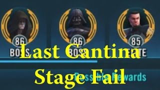 Star Wars: Galaxy Of Heroes - Last Cantina Stage Fail Level 83 Unlock