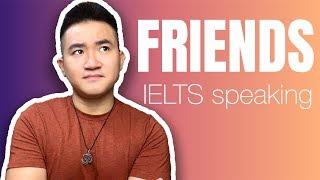 """FRIENDS"" - Một trong những chủ đề IELTS phổ biến nhất | 5 Minutes about IELTS"