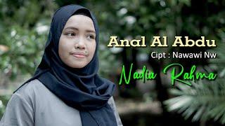 Ana Al Abdu - Nadia Rahma