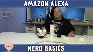 Nerd Basics - Amazon Alexa Device Setup And Commands