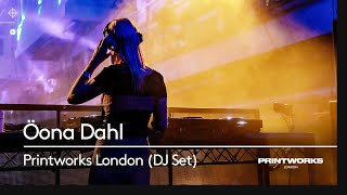 Öona Dahl | Live from Anjunadeep x Printworks London 2019 (Official HD Set)