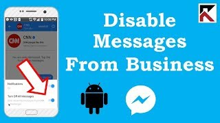 How To Turn Off All Messages From A Business Facebook Messenger Android
