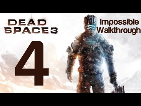 Dead Space 3 Impossible Walkthrough Part 4 Chapter 3