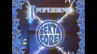 Sekta Core - Infierno Completo(full Album)
