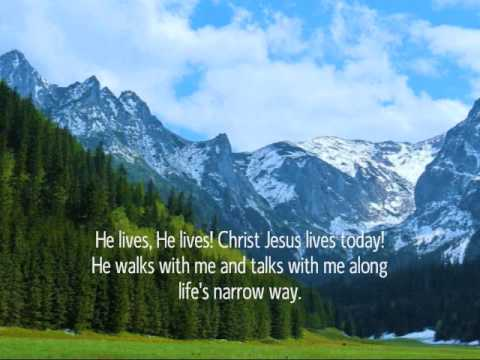 He Lives! (I Serve A Risen Saviour)