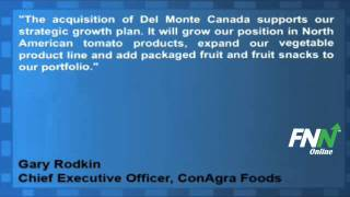 ConAgra Acquires Del Monte Canada From an Affiliate of Sun Capital Partners (CAG)