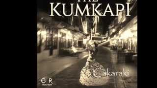 The Kumkapı  /  Çakaraki ( Official Audio Music )