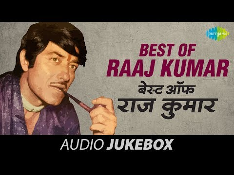 Best Of Raaj Kumar - Old Hindi Songs - Yeh Duniya Yeh Mehfil...