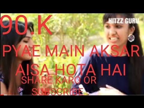 Pyar Mein Aksar aisa hota hai Heart Touching Love Song