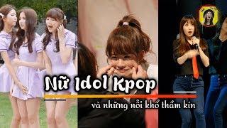 Nữ Idol KPOP và những nỗi khổ thầm kín ít ai biết