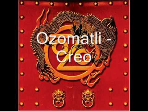 Ozomatli - Creo
