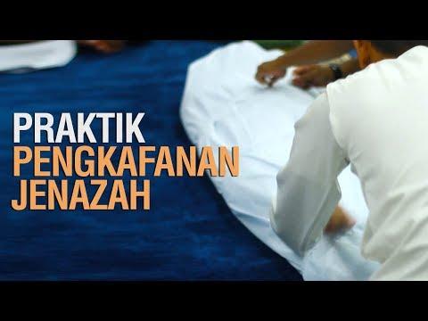 Praktik Pengkafanan Jenazah - Ustadz Ahmad Zainuddin Al-Banjary