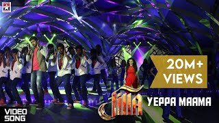 Jilla - Jilla Movie Songs - Yeppa Maama Treatu Song - Mohanlal, Kajal, Vijay