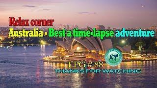 Relax corner - Australia - Best a time-lapse adventure - LPG 88
