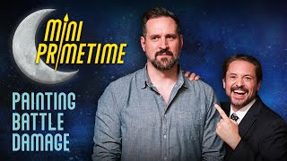 Battle Damage with Travis Willingham: MINI PRIMETIME