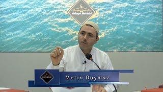 Metin Duymaz - Fesâd-ı ümmet zamanında Sünnet-i Seniyyenin küçük bir âdâbına mürâât etmek