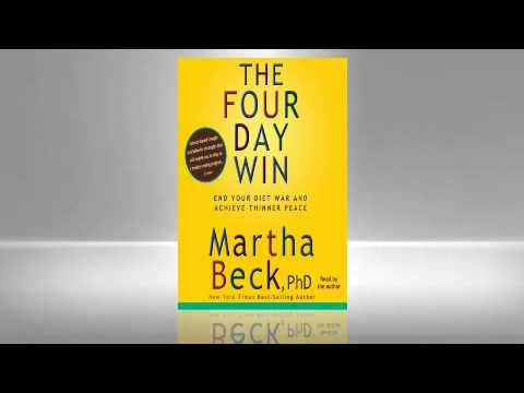 Martha Beck: The Four-Day Win