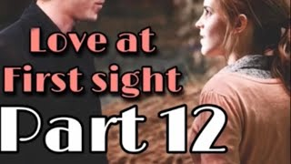 Love at first sight part 12 (Dramione)