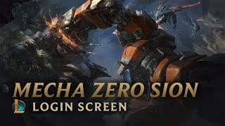 Mecha Zero Sion | Login Screen - League of Legends