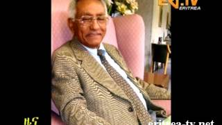RIP - Eritrean Veteran patriot Tsegai Kahsai passes away - EriTV