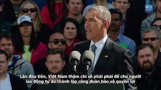 Tổng thống Obama: Không đáp ứng TPP, Việt Nam sẽ bị loại