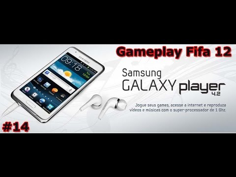 Gameplay Android - Fifa 12- Samsung Galaxy Player 4.2 - PT-BR - Brasil