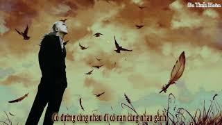[VIETSUB]Đời Người Huynh Đệ Lớn Hơn Trời - Cường Đông Lượng ft.Đỗ Ca ll 強東亮Ft. 杜歌 ll 一生兄弟大過天