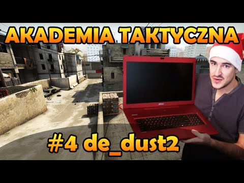 Izakowa Akademia Taktyczna #4 de_dust2 | powered by MSI