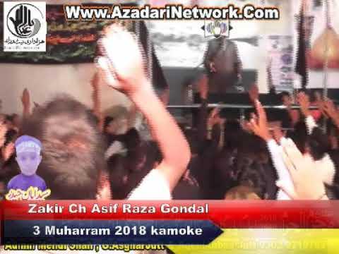 Zakir Ch Asif Raza Gondal 4 Muharram Line Par Kamoke 2018 1440