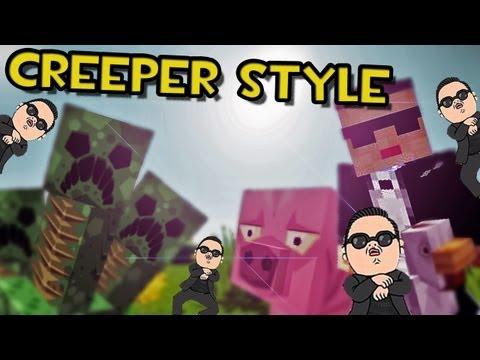 Minecraft CREEPER STYLE Parodia PSY GANGNAM STYLE