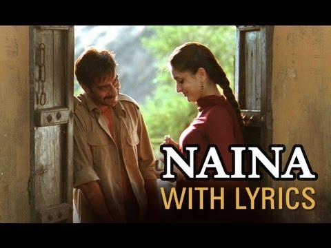 Naina (Song With Lyrics) | Omkara | Ajay Devgn, Saif Ali Khan, Vivek Oberoi & Kareena Kapoor