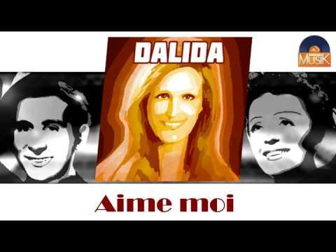 Dalida - Aime Moi
